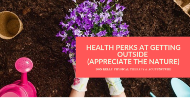 Health Perks At Getting Outside (Appreciate The Nature)