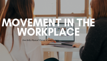 Movement In The Workplace