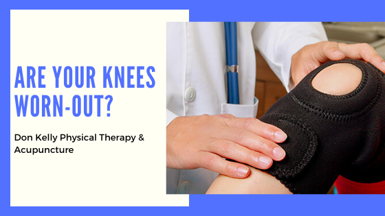 Are Your Knees Worn-Out (Best Ways To Relieve Knee Pain)