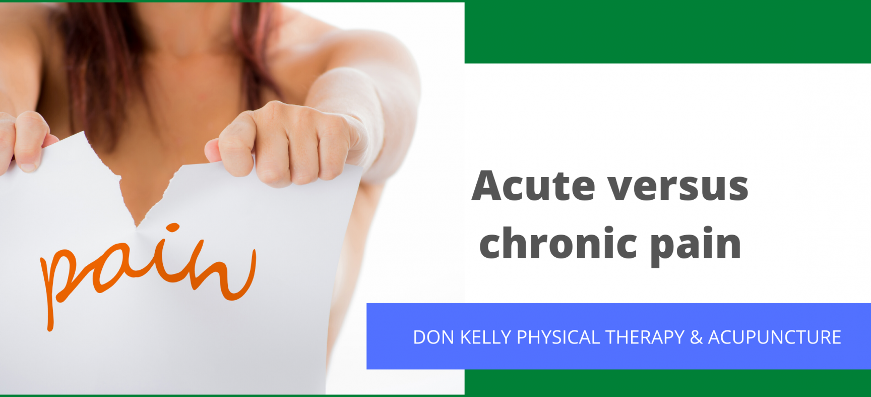 Acute versus chronic pain