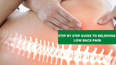 Step by Step Guide to Relieving Low Back Pain