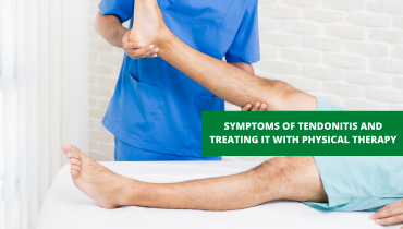 SYMPTOMS OF TENDONITIS AND TREATING IT WITH PHYSICAL THERAPY